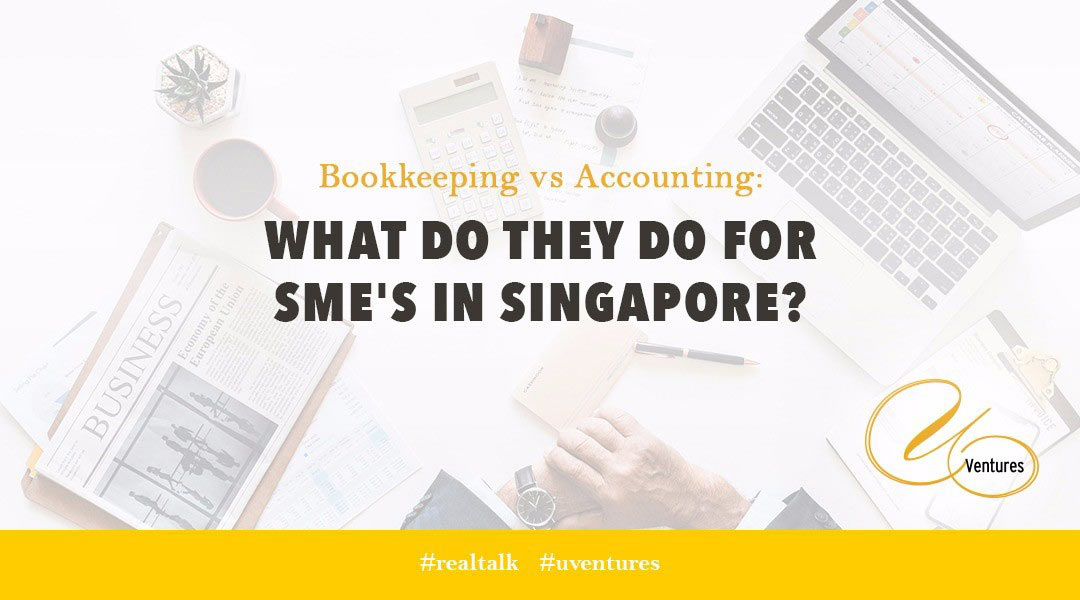 Bookkeeping Vs Accounting: What Do They Do for SME's in Singapore?